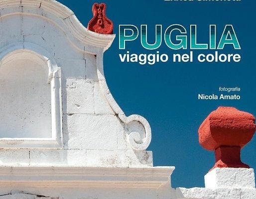 Puglia, viaggio nel colore di Enrica Simonetti